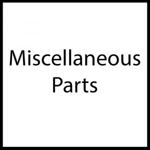 Miscellaneous Parts